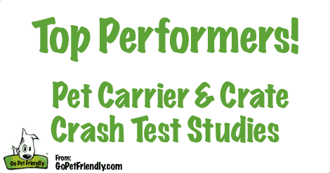 Top Performers in the Pet Carrier and Crate Crash Test Studies