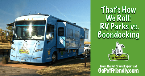 RV Parks vs. Boondocking from the pet travel experts at GoPetFriendly.com