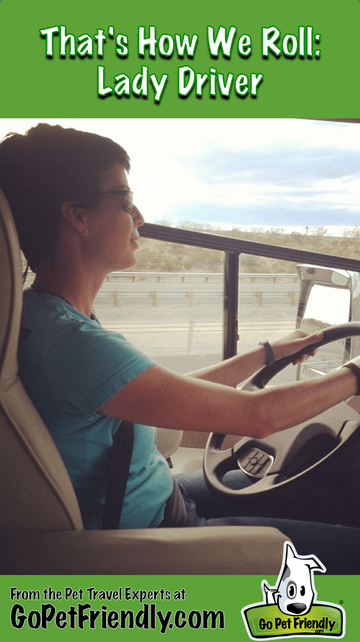 That's How We Roll: Lady Driver - From the Pet Travel Experts at GoPetFriendly.com