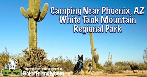 Terrific Camping Around Phoenix - White Tank Mountain Regional Park
