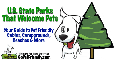 Pet Friendly US State Parks from GoPetFriendly.com