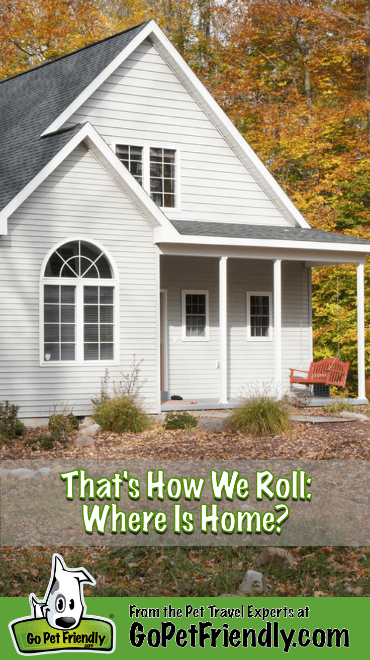 That's How We Roll: Where Is Home