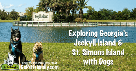 Exploring Georgia's Jeckyll Island and St. Simons Island with Dogs from the Pet Travel Experts at GoPetFriendy.com