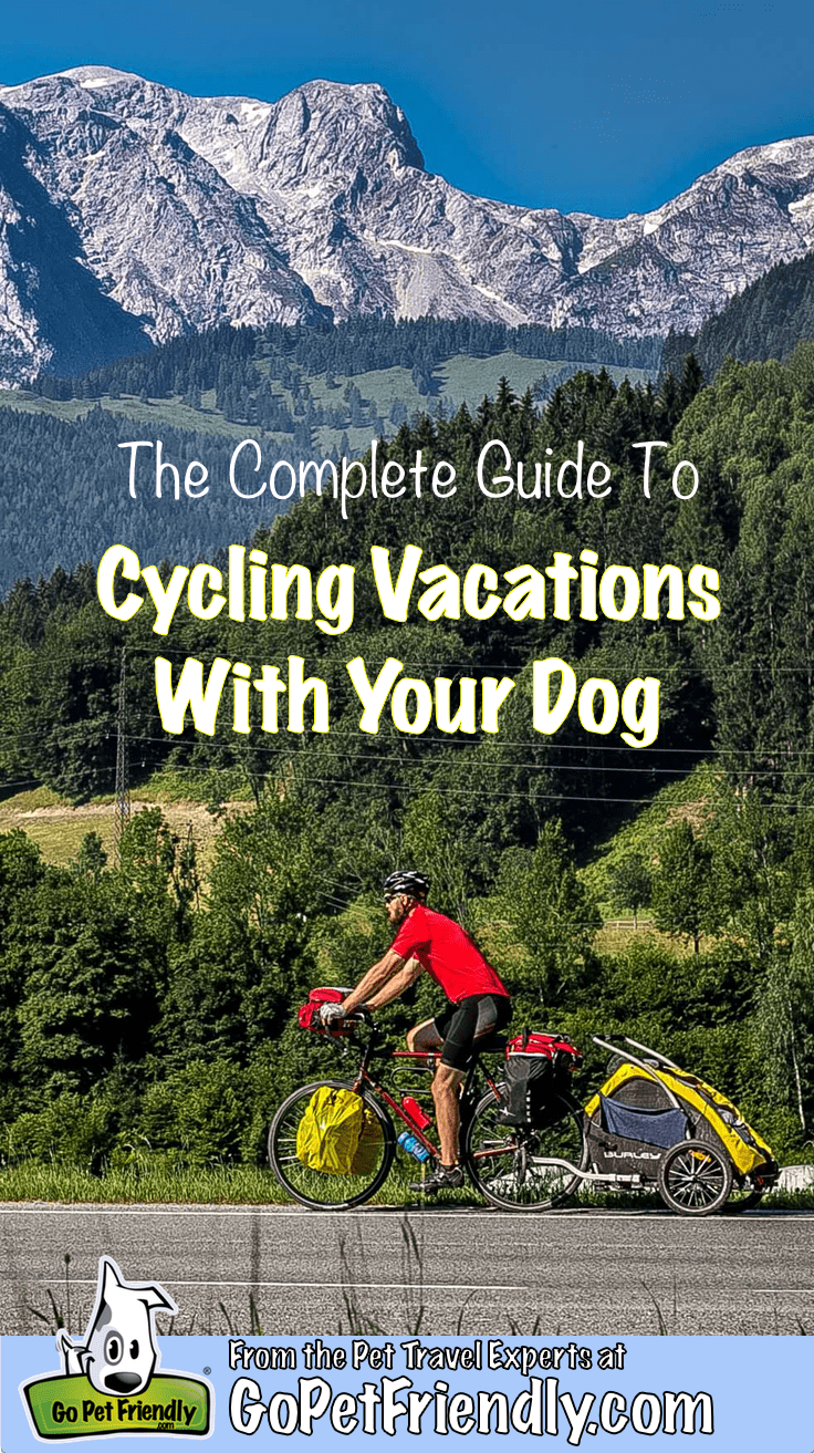 Complete Guide to Cycling Vacations with Dogs | GoPetFriendly.com