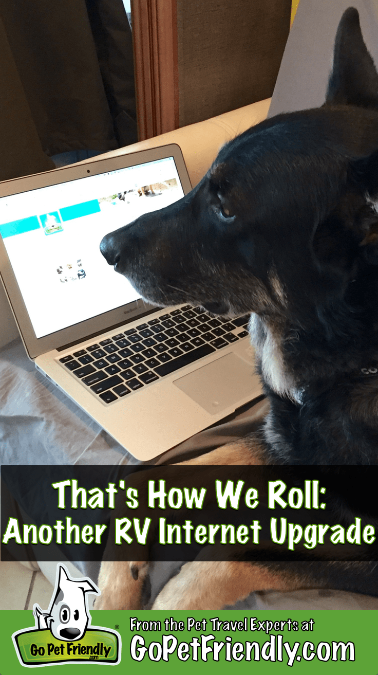 That's How We Roll: Time for an Internet Upgrade | GoPetFriendly.com