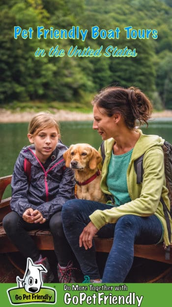 Woman, daughter, and dog on a pet friendly boat tour